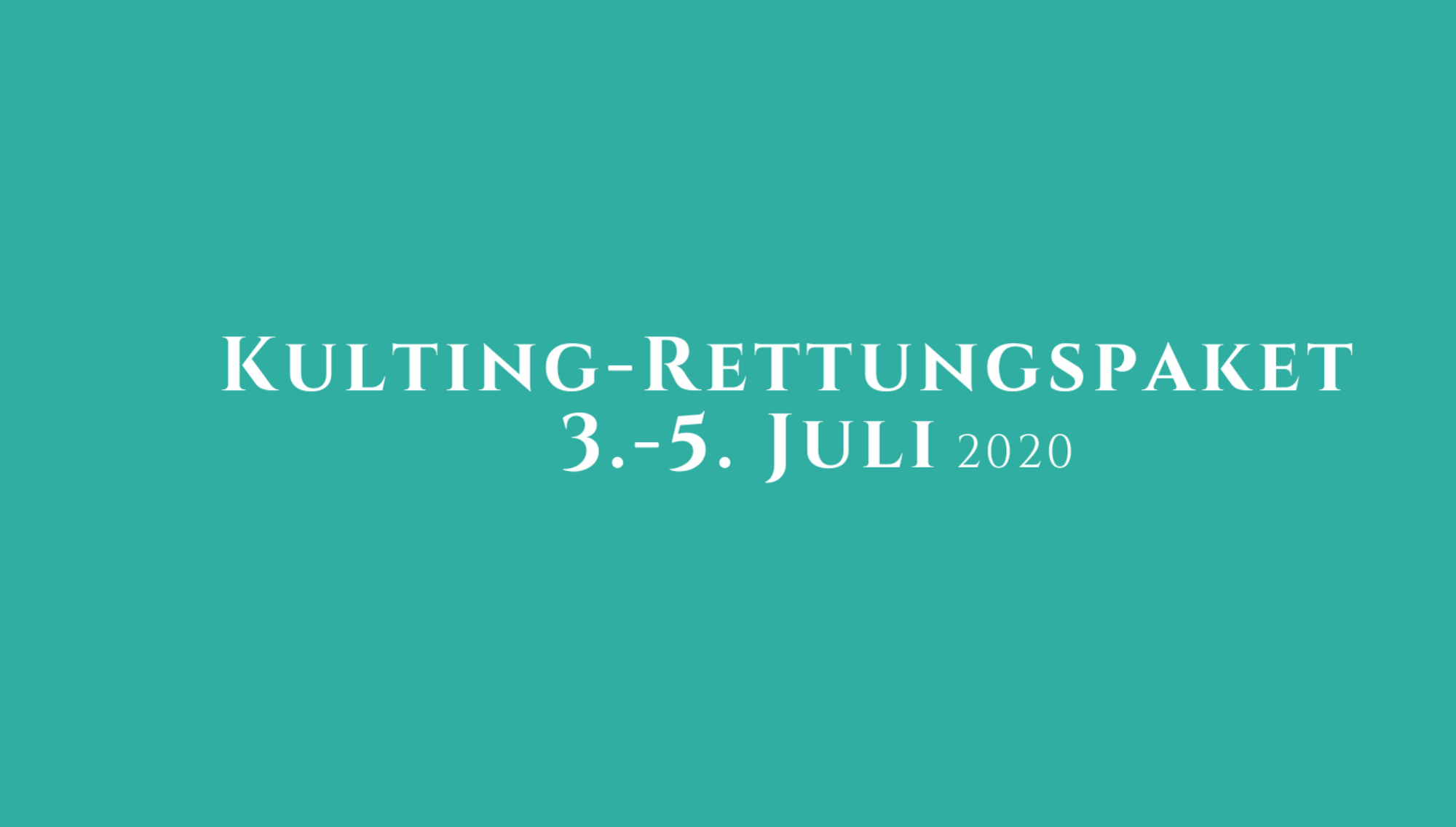 Kulting-Rettungspaket 2020
